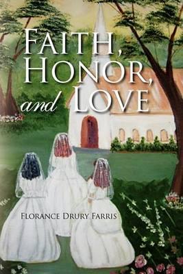 Faith, Honor, and Love