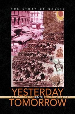 Yesterday Until Tomorrow