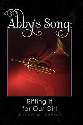 Abby's Song: Riffing It for Our Girl