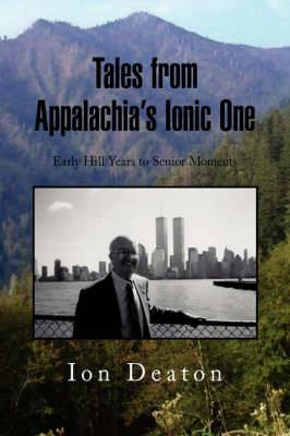 Tales from Appalachia's Ionic One