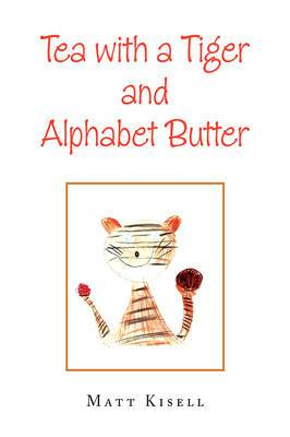 Tea with a Tiger and Alphabet Butter