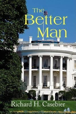 The Better Man