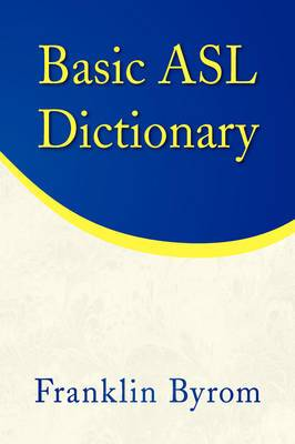 Basic ASL Dictionary