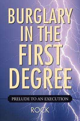 Burglary in the First Degree