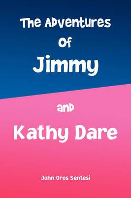 The Adventures of Jimmy and Kathy Dare