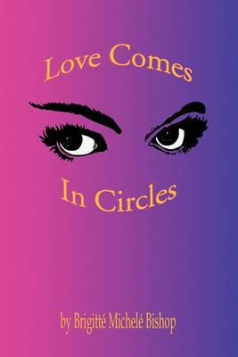 Love Comes in Circles