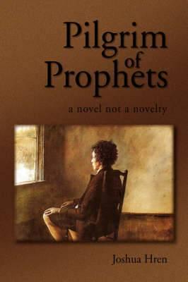 Pilgrim of Prophets