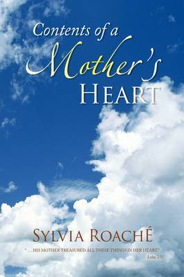 Contents of a Mother's Heart