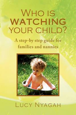 Who Is Watching Your Child?