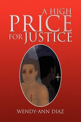 A High Price for Justice