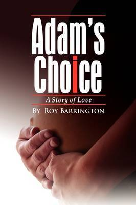 Adam's Choice