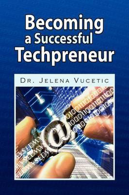 Becoming a Successful Techpreneur