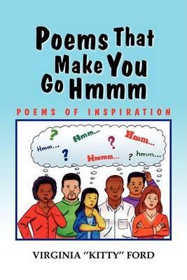 Poems That Make You Go Hmmm