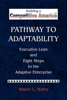 Pathway to Adaptability