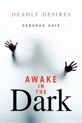Awake in the Dark