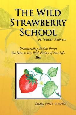 The Wild Strawberry School