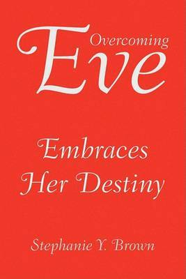 Overcoming Eve