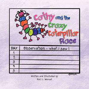 Cathy and the Crazy Caterpillar Race