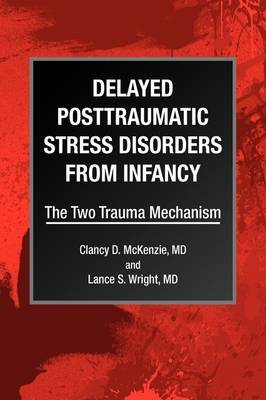 Delayed Posttraumatic Stress Disorders from Infancy