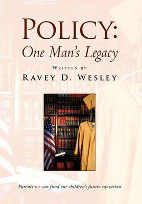 Policy: One Man's Legacy