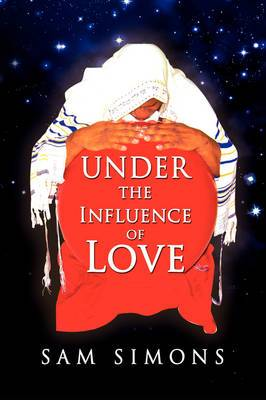 Under the Influence of Love