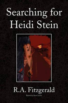 Searching for Heidi Stein