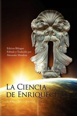 La Ciencia de Enriquecerse (the Bilingual Edition)
