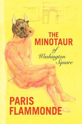The Minotaur of Washington Square