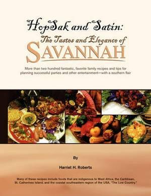 Hopsak and Satin: The Tastes and Elegance of Savannah