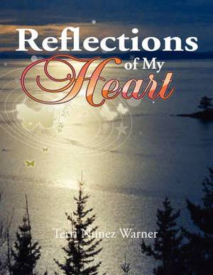 Reflections of My Heart