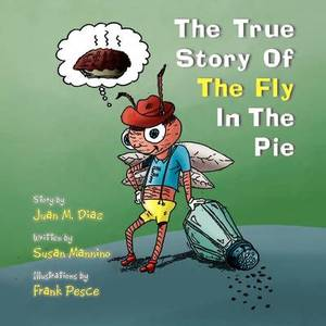 The True Story of the Fly in the Pie