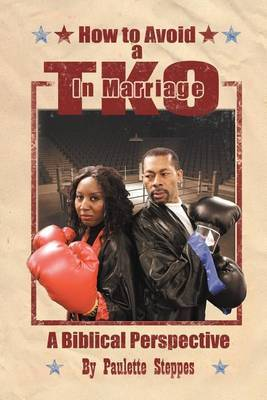 How to Avoid a TKO in Marriage