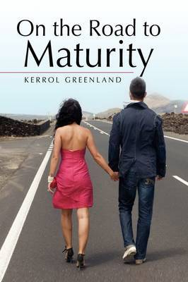 On the Road to Maturity