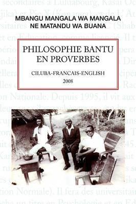 Philosophie Bantu En Proverbes