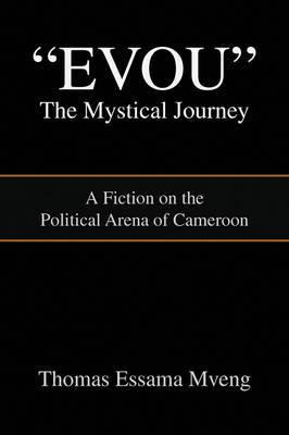 Evou' the Mystical Journey