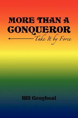 More Than a Conquer0r