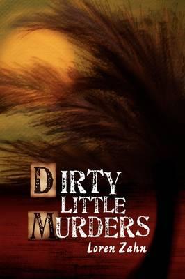 Dirty Little Murders
