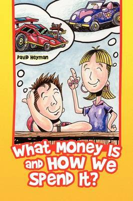 What Money Is and How We Spend It?