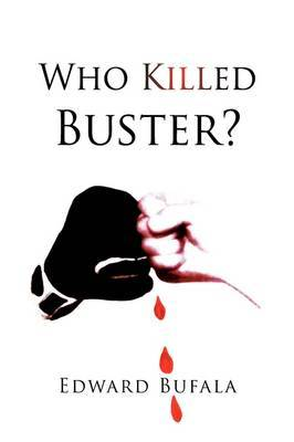 Who Killed Buster?
