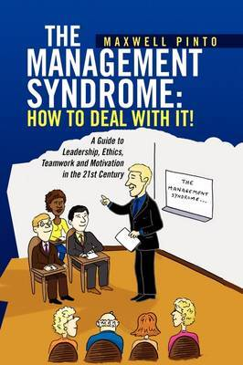 The Management Syndrome: How to Deal with It!