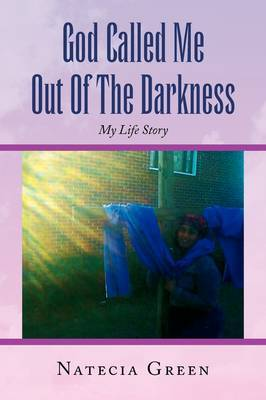 God Called Me Out of the Darkness