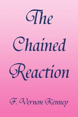The Chained Reaction