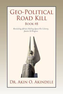 Geo-Political Road Kill Book #8