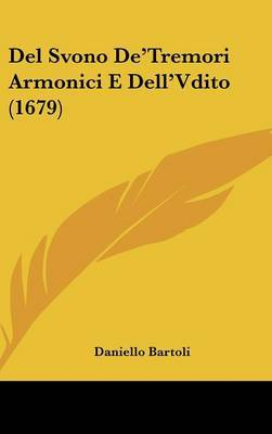 del Svono de'Tremori Armonici E Dell'vdito (1679)