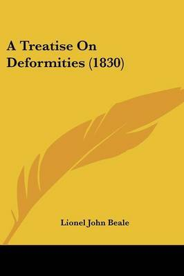 A Treatise on Deformities (1830)