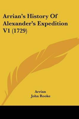 Arrian's History of Alexander's Expedition V1 (1729)