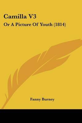 Camilla V3: Or a Picture of Youth (1814)