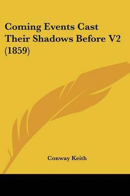 Coming Events Cast Their Shadows Before V2 (1859)