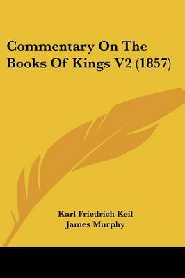 Commentary on the Books of Kings V2 (1857)