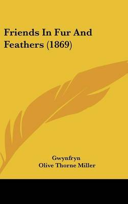 Friends in Fur and Feathers (1869)